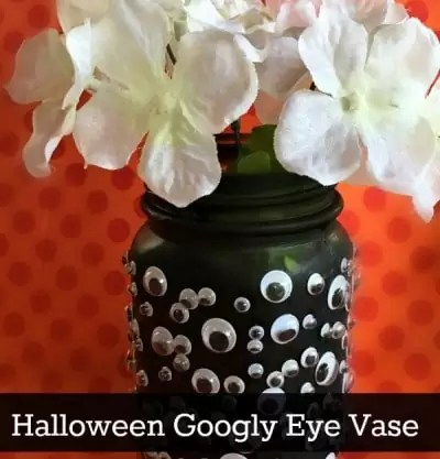 Halloween Mason Jar Craft – Googly Eye Vase