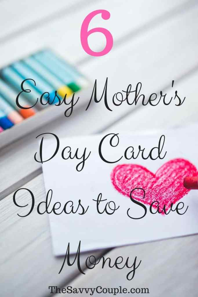 Mother's Day card ideas that will show your love and save you money!