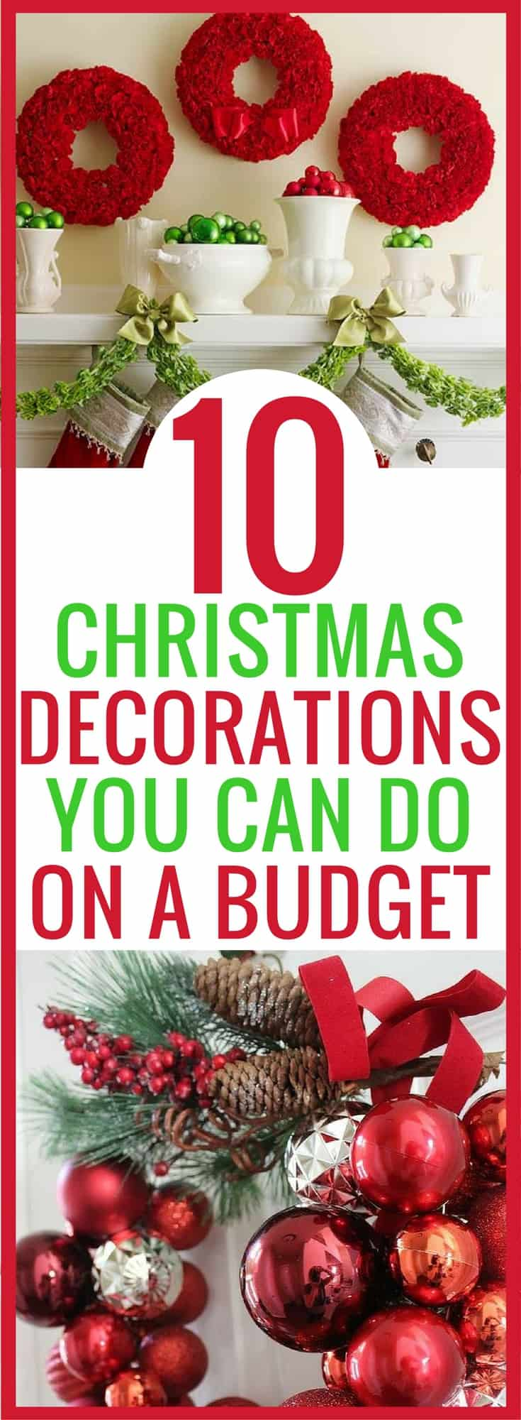 I love decorating for Christmas and the home decor stores make me want to decorate my house like out of a magazine. But I can't afford those beautiful Christmas decorations on a budget. These cheap Christmas decorations are exactly what I need to decorate my house DIY style. Cheap Christmas Decorations | Christmas Decor | DIY Christmas | Dollar Store Decorating |