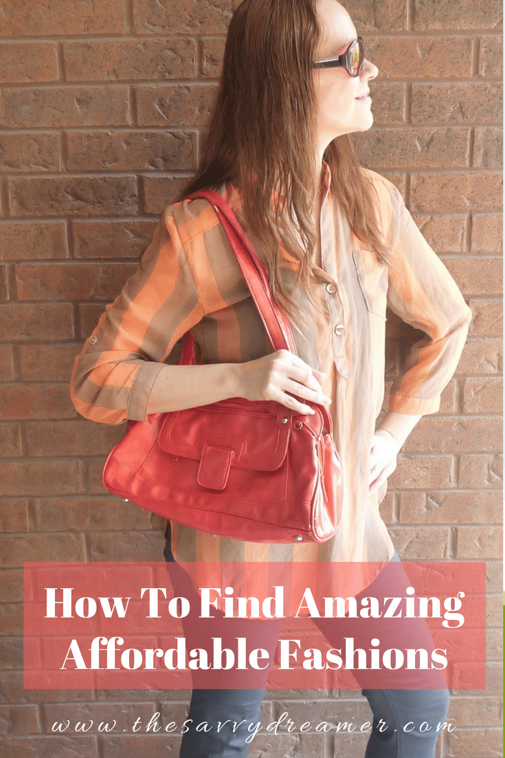 How To Find Amazing Affordable Fashions