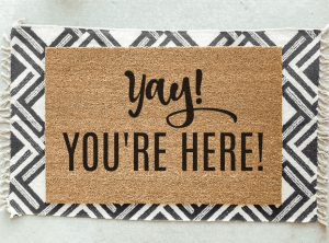 Yay You're Here Welcome Door Mat on Etsy