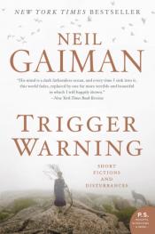 Trigger Warning Neil Gaiman