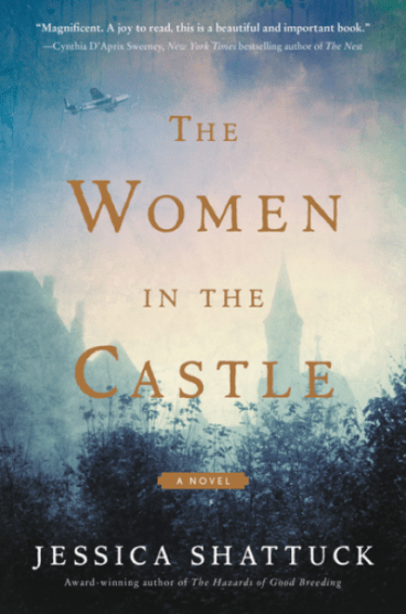 the women in the caslte jessica shattuck historical fiction
