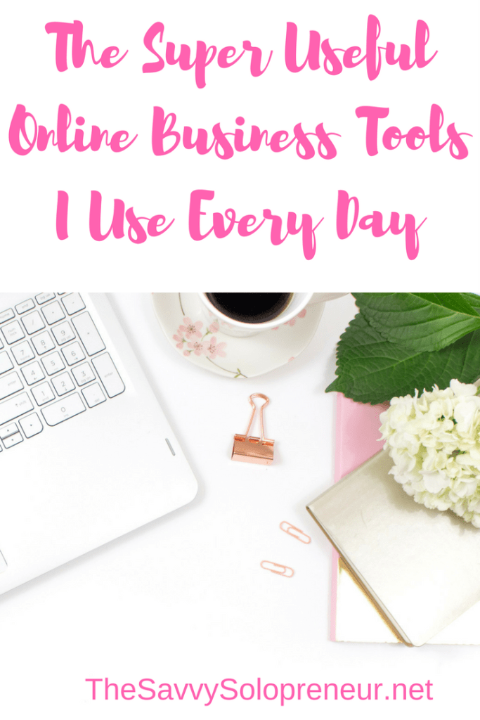 The Super Useful Online Business Tools I Use Every Day