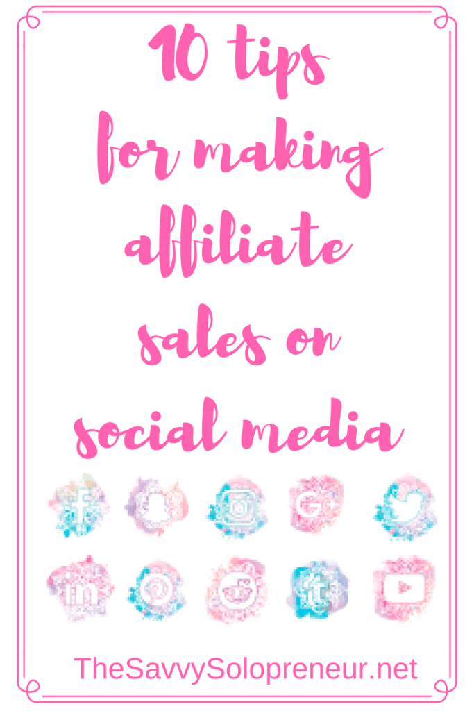 Affiliate marketing on social media - Can you really make affiliate sales on Pinterest, Facebook and other social media platforms?