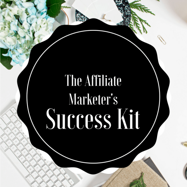 Affiliate Marketer's Success Kit
