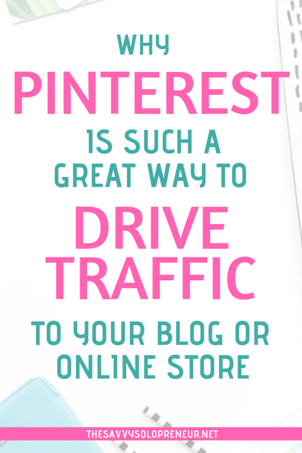 Why Pinterest is a Great Way To Drive Traffic to Your Blog