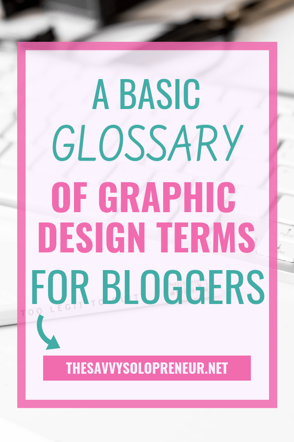 A Basic Glossary of Graphic Design Terms