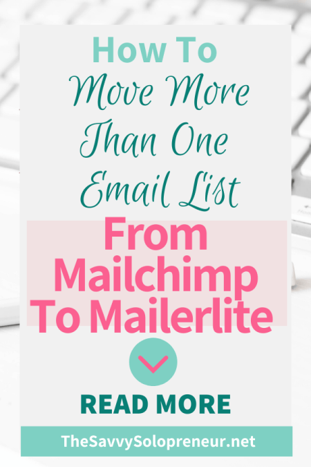 Move More Than One Email List From Mailchimp to Mailerlite