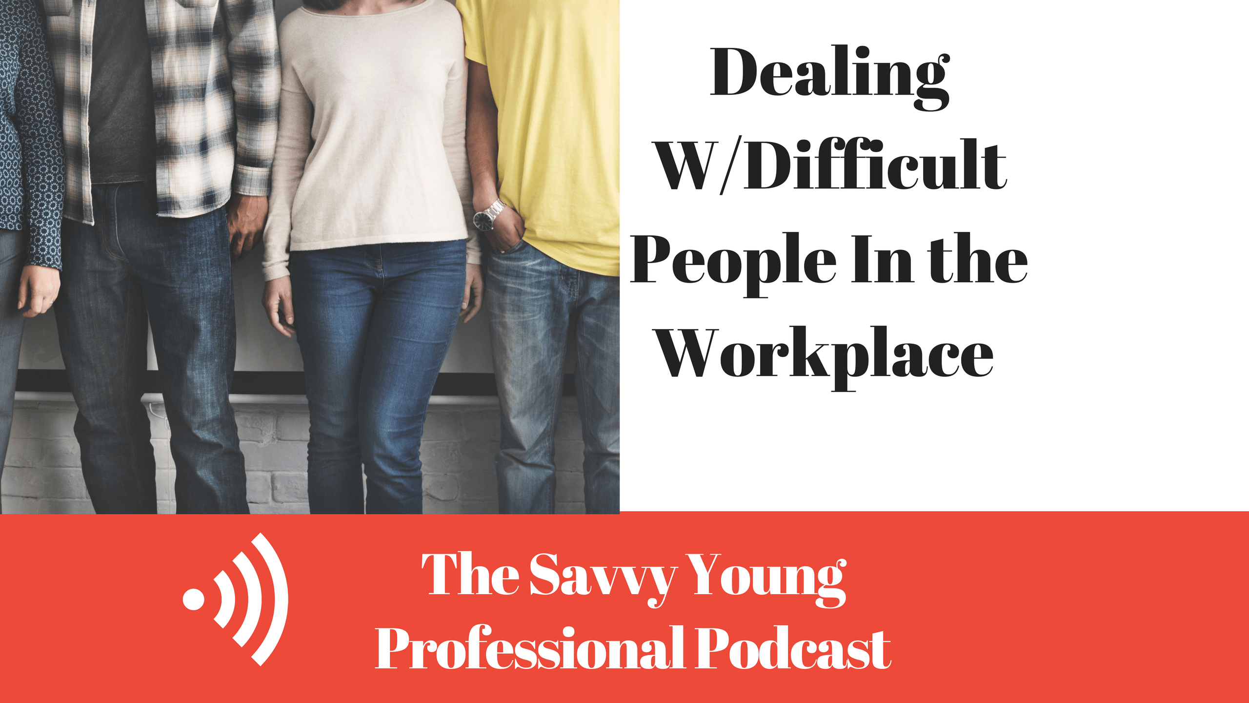 podcast-2-qa-dealing-difficult-people