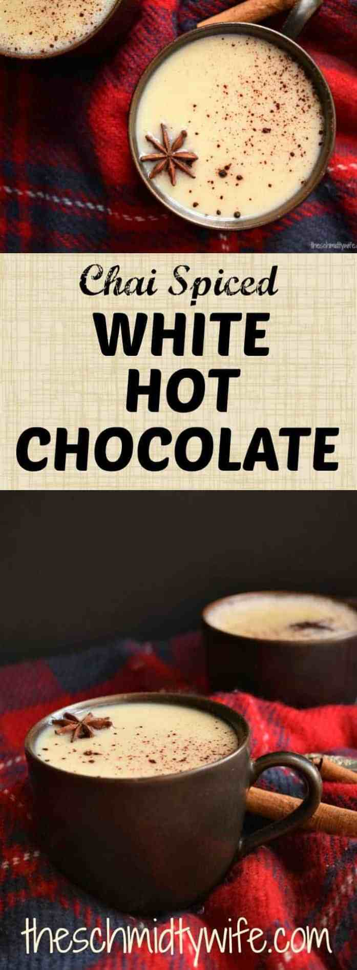 Chai Spiced White Hot Chocolate
