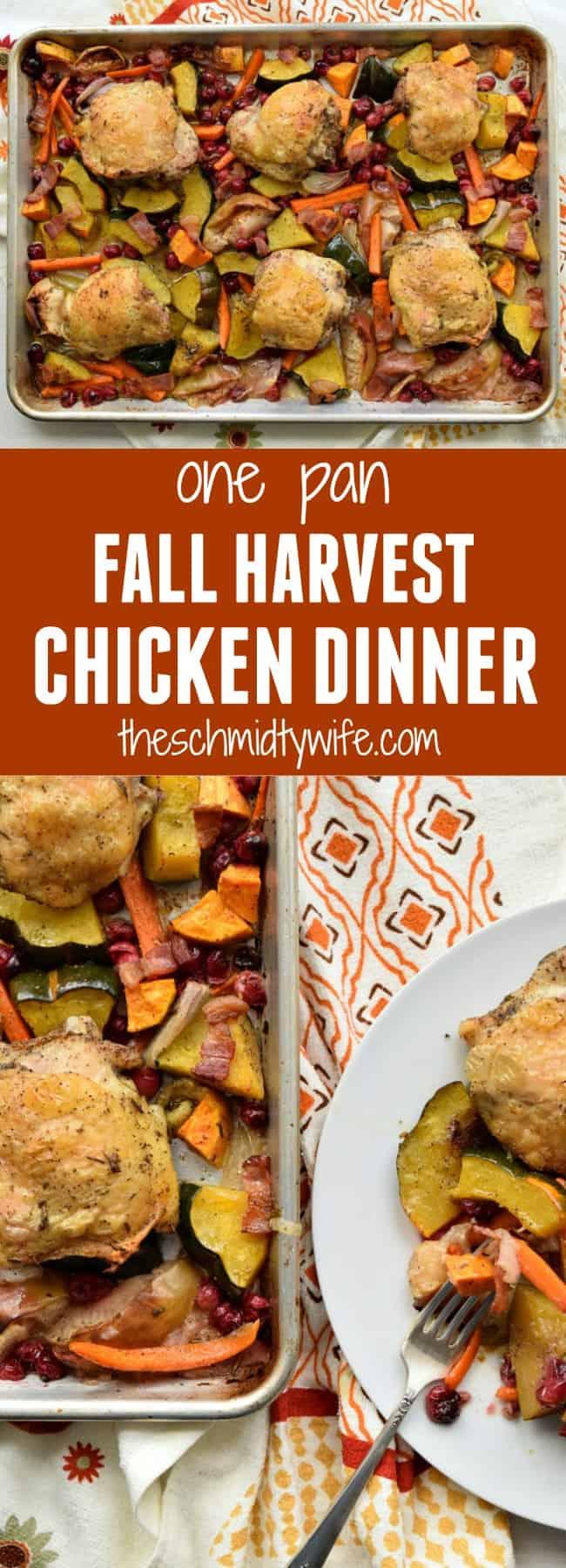 One Pan Fall Harvest Chicken Dinner