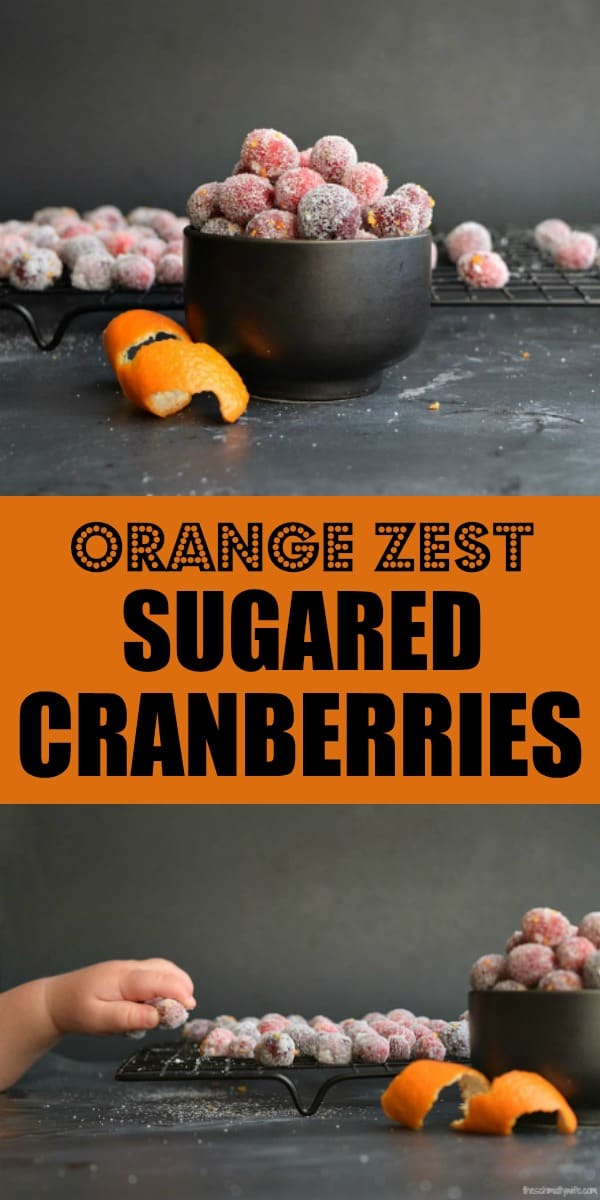 Orange Zest Sugared Cranberries