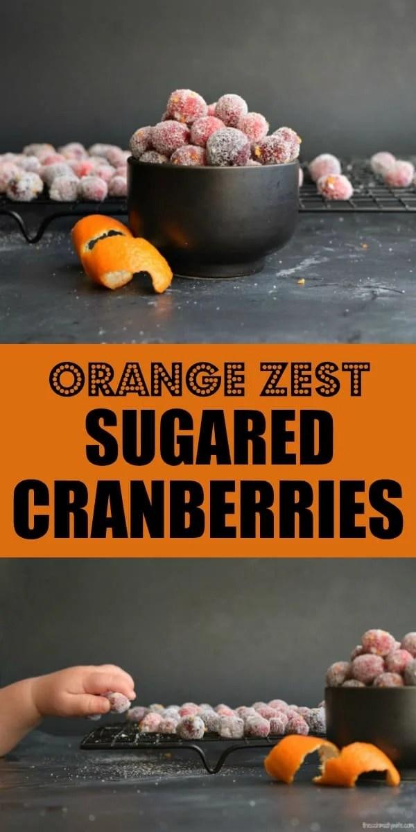 Orange Zest Sugared Cranberries