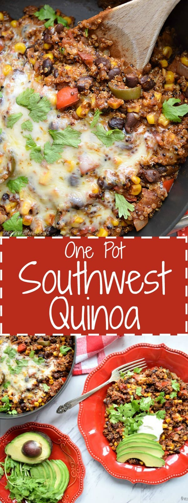 One Pot Southwest Quinoa