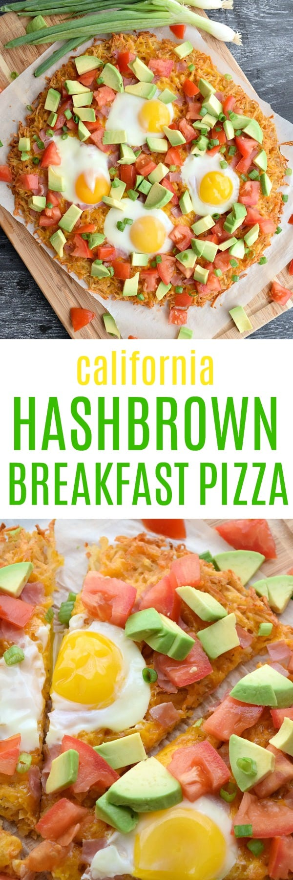 California Hashbrown Breakfast Pizza