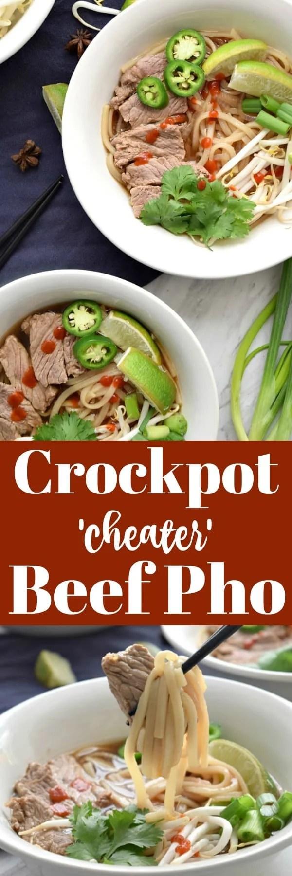 Crockpot 'Cheater' Beef Pho