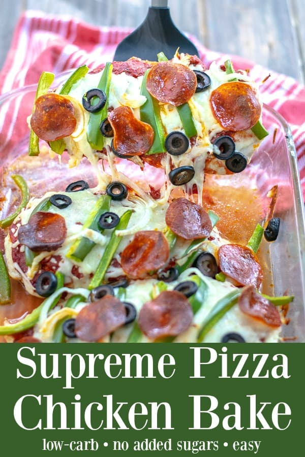 Supreme Pizza Chicken Bake Recipe Low Carb - a ridiculously easy and yummy weeknight dinner the whole family will love