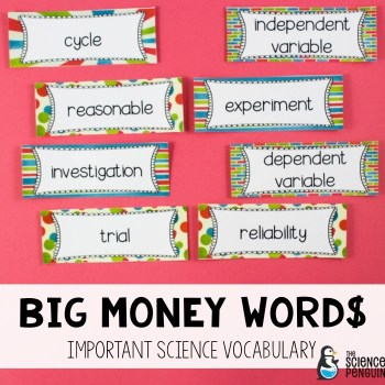 Big Money Words-- important terms for upper elementary and middle school science