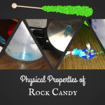 Properties of Rock Candy {After School Science Tutoring}