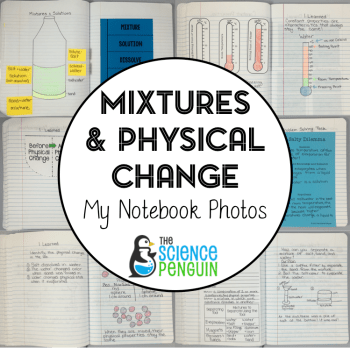 Mixtures and Physical Change Science Notebook Photos