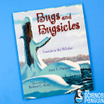 Picture Book Science: Bugs and Bugsicles