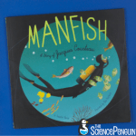 Picture Book Science Lesson: Manfish
