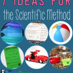 7 Ideas for Teaching the Scientific Method