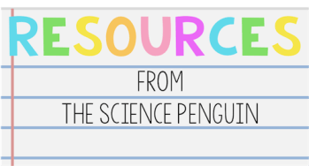 Science Interactive Notebook Resources from The Science Penguin
