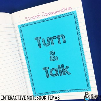 Interactive Science Notebook Tips: Turn & Talk