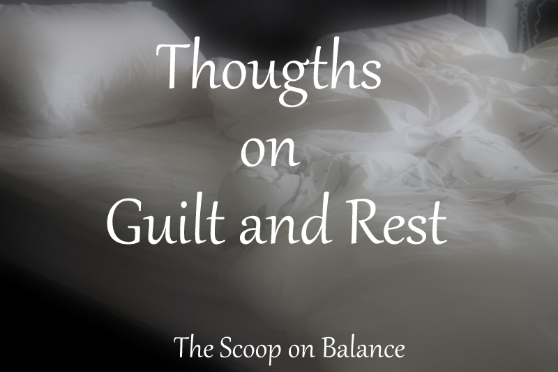 Guilt and Rest