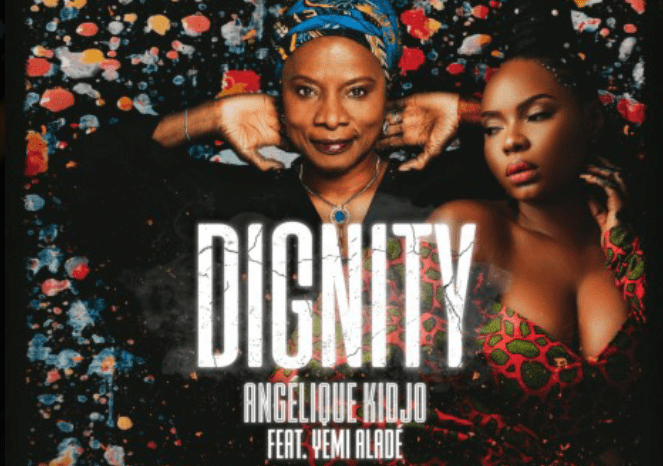Angelique Kidjo and Yemi Alade release new song titled 'Dignity'- A song of social and political consciousness