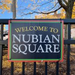 """Signs already proclaim Dudley Square """"Nubian Square."""" Photo by Jordan Erb."""