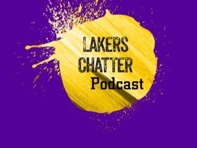 Lakers Chatter Podcast: Episode 1