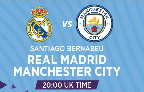 Real Madrid vs Manchester City Live Stream, Where To Watch, Kick Off & Starting XI Lineup