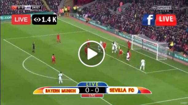 Bayern Munich vs Sevilla Live Streaming Free on TV Channel