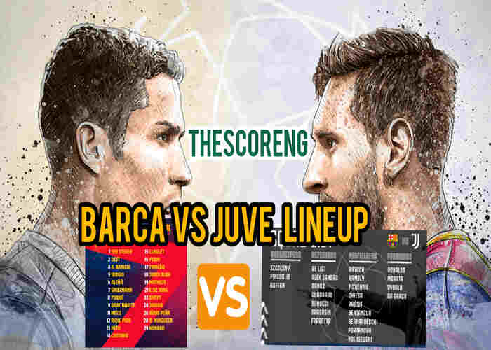 Barcelona vs Juventus Lineup, Match Details and TV Channel