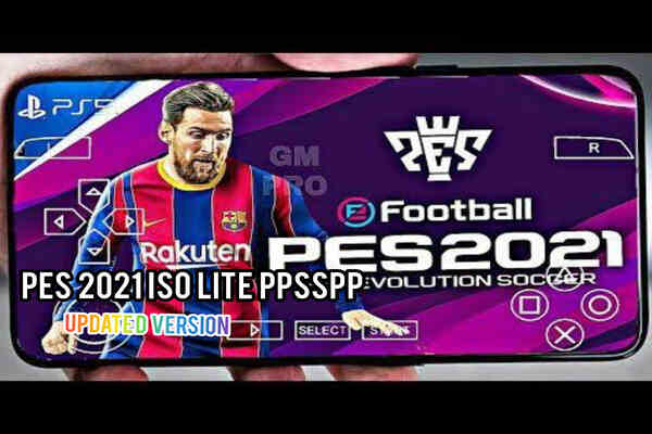 Download PES 2021 PPSSPP iSO Lite Offline Updated Version For Android