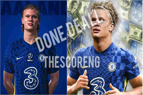 Done Deal: Chelsea reach Verbal agreement with Erling Haaland as announcement imminent