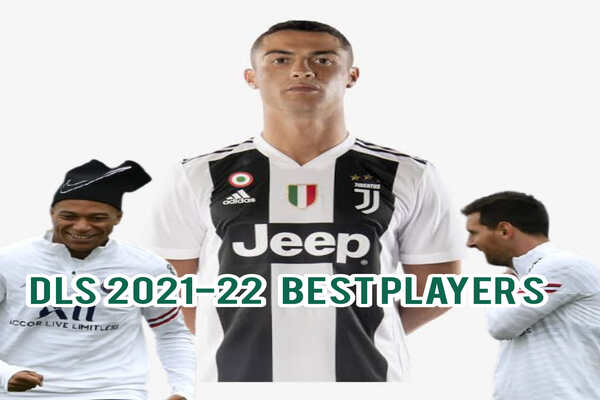 Dream League Soccer 2021-22 Guide: Best Players To Buy And Build Your Team