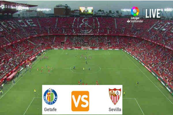Watch Getafe vs Sevilla Live Streaming Online & TV