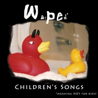 Warped Children's Songs