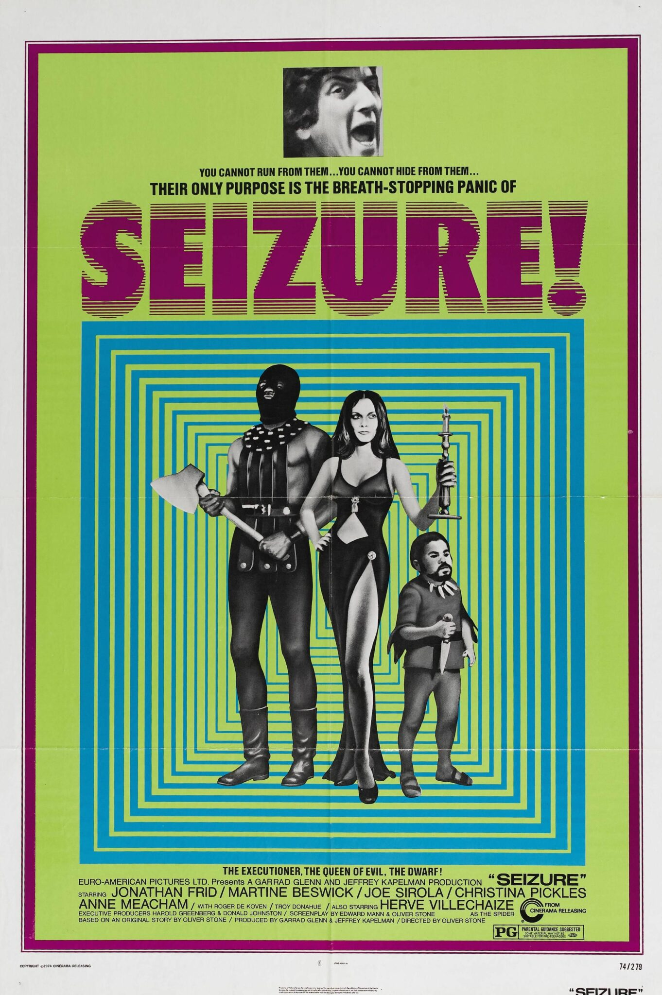 Seizure! (1974) Written by (with Edward Mann) and directed by Oliver Stone.