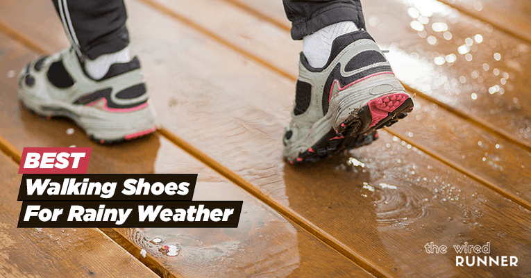 Best Walking Shoes For Rainy Weather in 2021