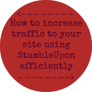 How to increase traffic to your site using StumbleUpon
