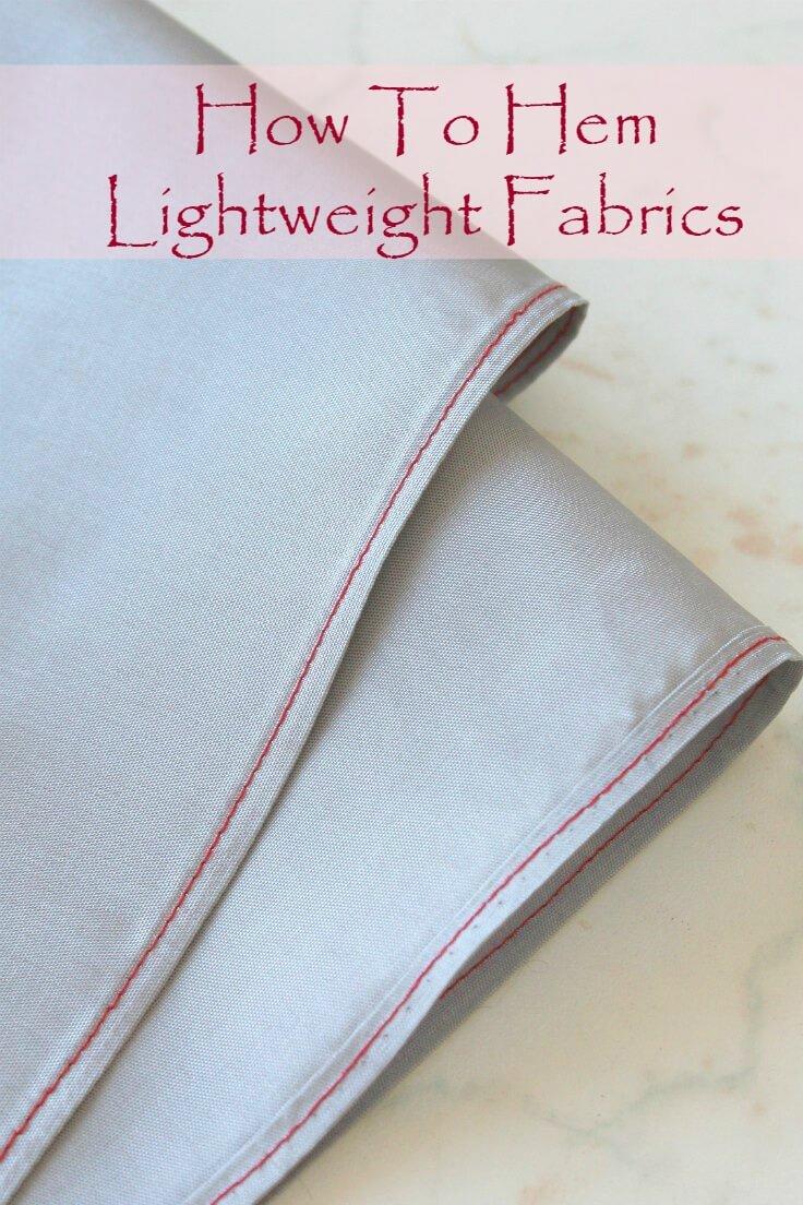 How to hem sheer fabric