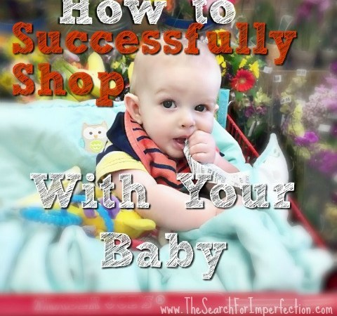 4 Secrets to Successfully Shopping With a Baby