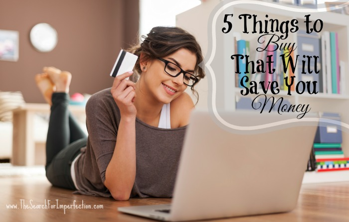 5thingstobuythatwillsaveyoumoney