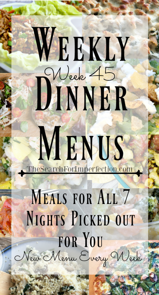 Every week you'll get a new dinner menu.