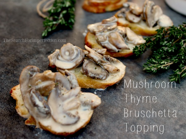 Mushroom and Thyme Bruschetta Topping